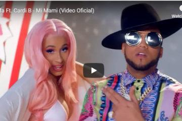 """VIDEO: """"Mi Mami"""", la colaboración de Cardi B y El Alfa"""